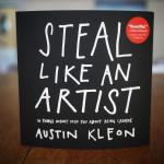 """""""Steal like an artist"""", o 10 cosas que nunca te contaron acerca de ser creativo, por Austin Kleon"""
